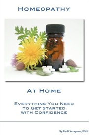 Book Homeopathy at Home Everything You Need to Get Started with Confidence Health at Home